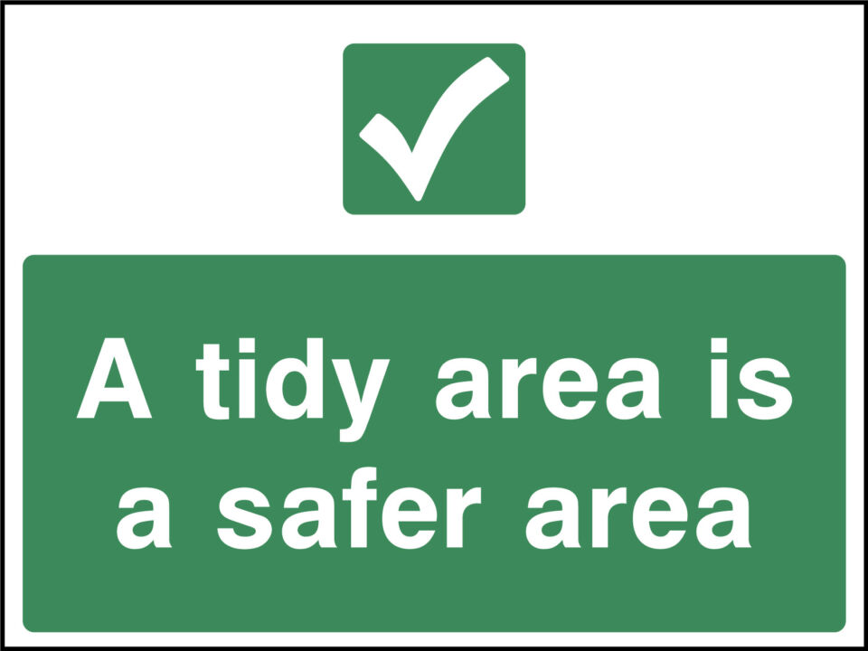 Tidy area sign