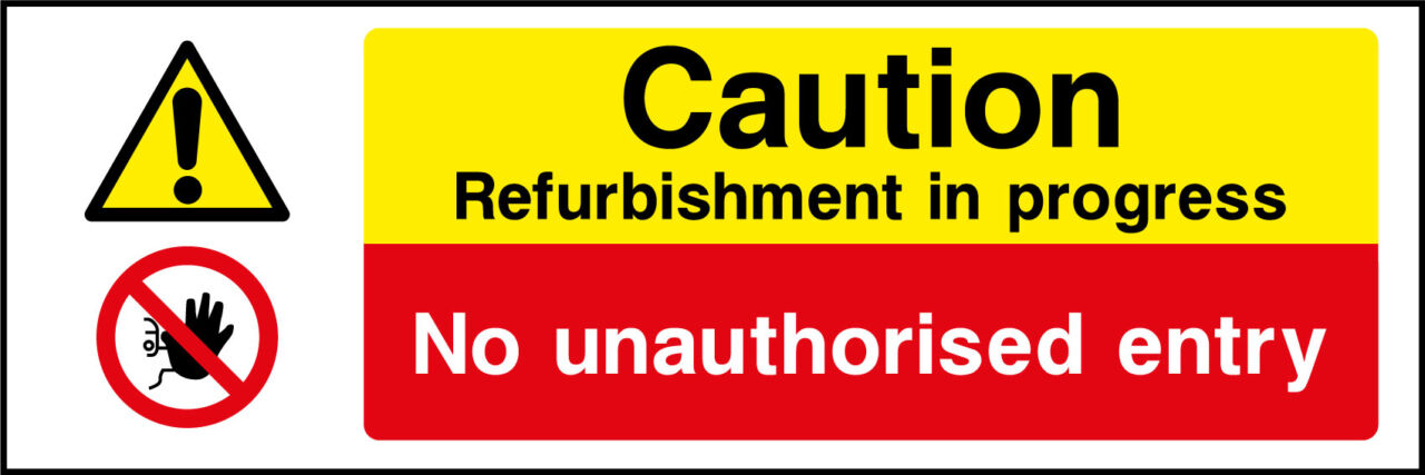 Refurbishments in progress sign