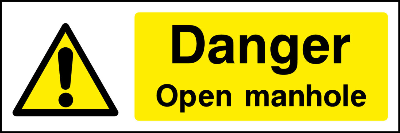 Open manhole sign