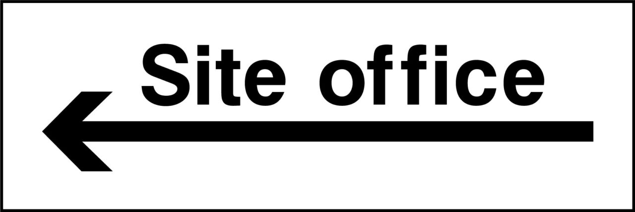 Site office left sign