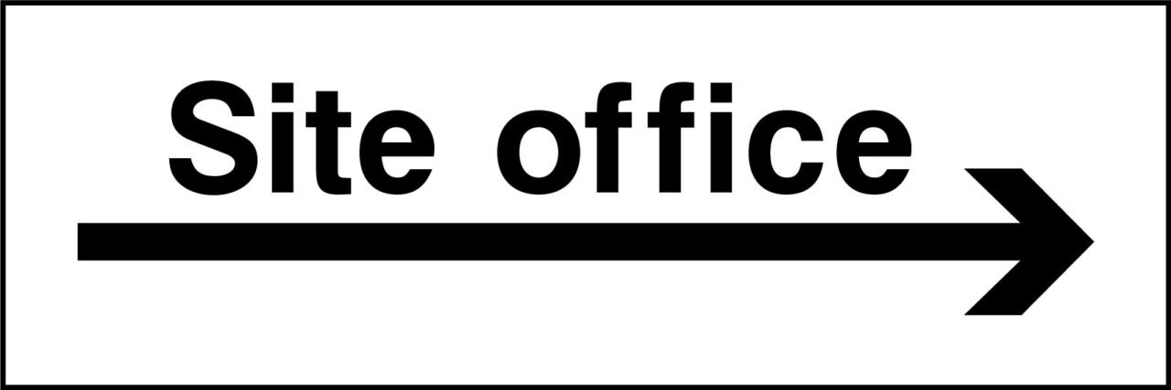 Site office right sign