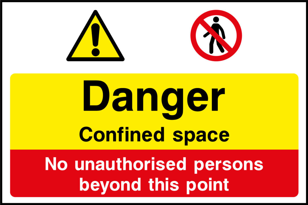 Danger confined space construction sign