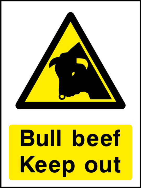 Bull beef keep out