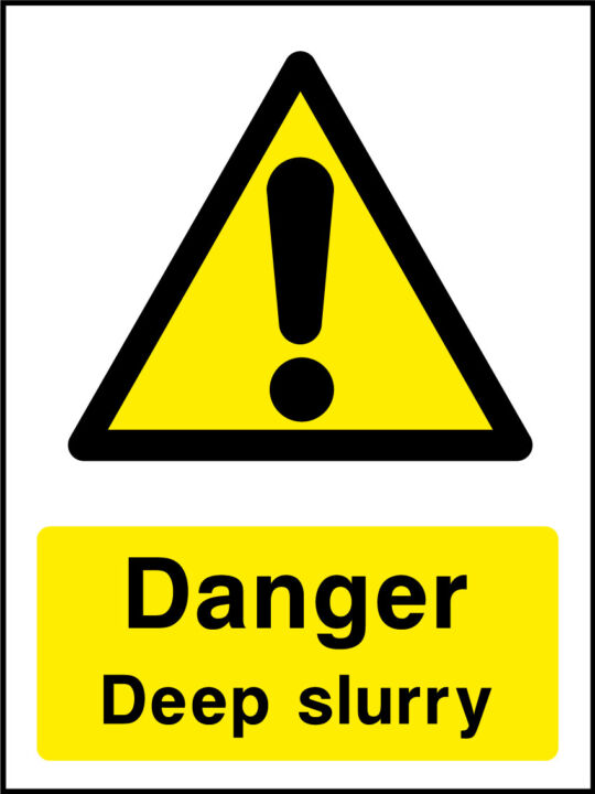 Danger deep slurry sign