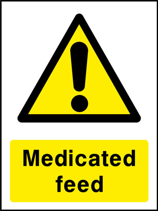 Medicated feed sign