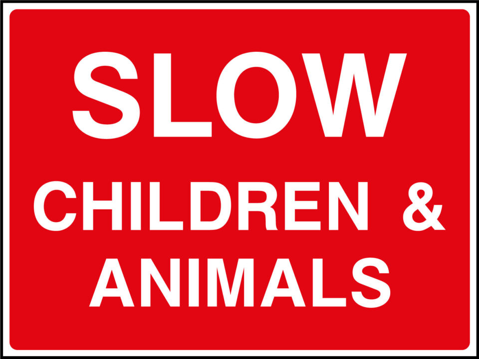 Slow chidren & animals sign