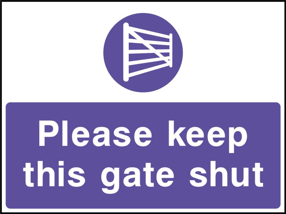 Keep gate shut sign