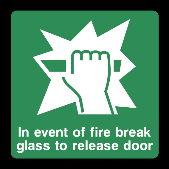 In event of a fire break glass to release door sign