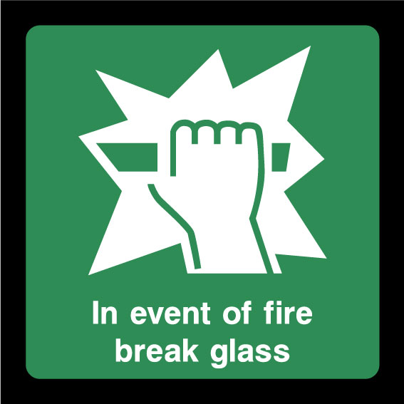 In event of a fire break glass sign