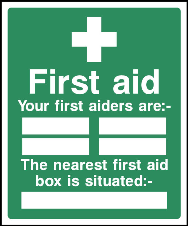First aid, your first aiders are sign