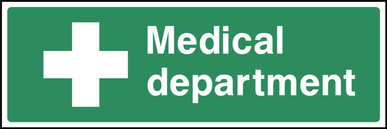 Medical department sign