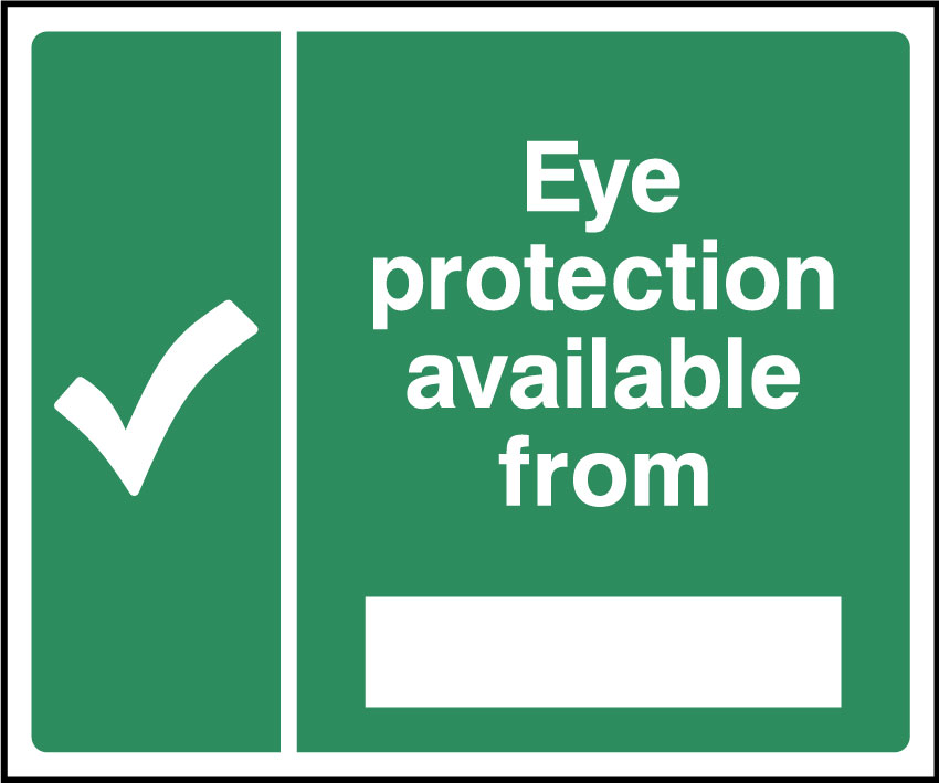 Eye protection is available from sign