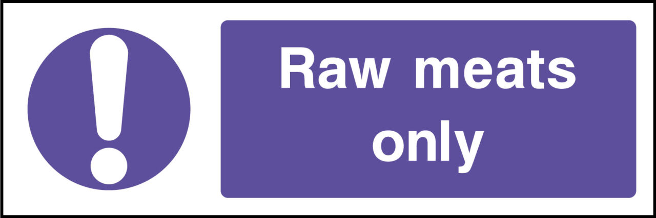 Raw meats only sign