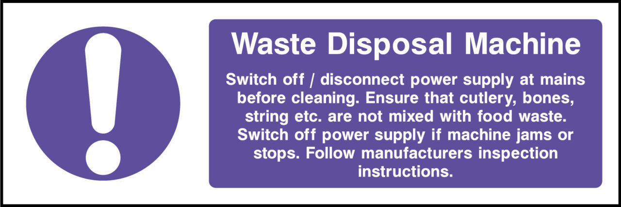 Waste disposal machine sign