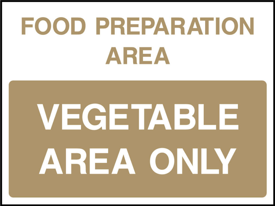 Vegetable area only sign