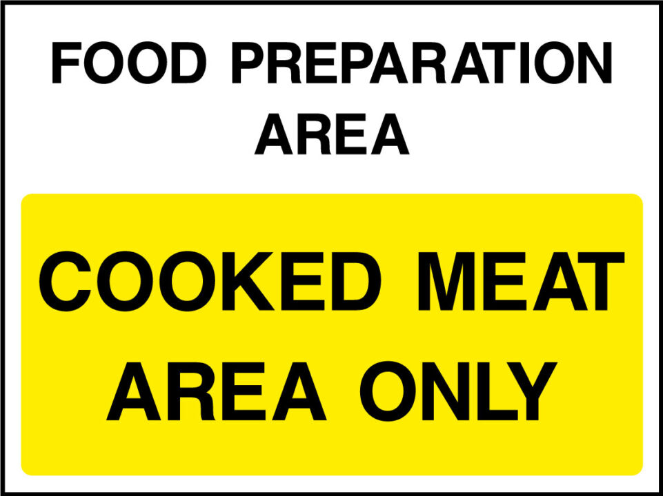 Cooked meats area only sign