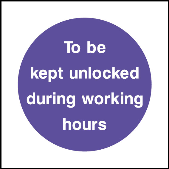 Keep unlocked during working hours sign
