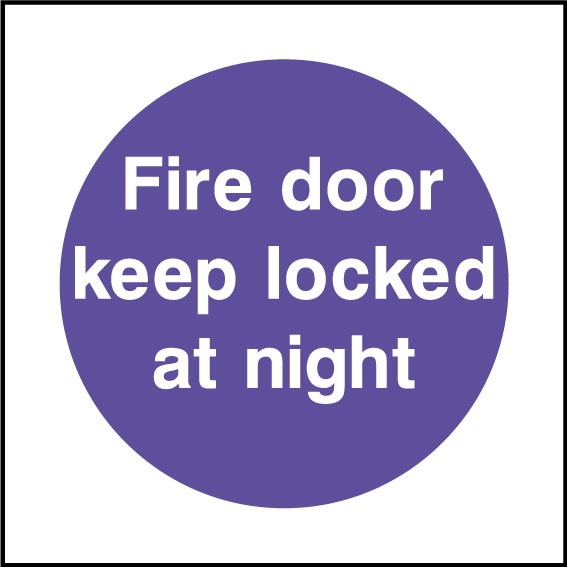 Fire door keep locked at night sign