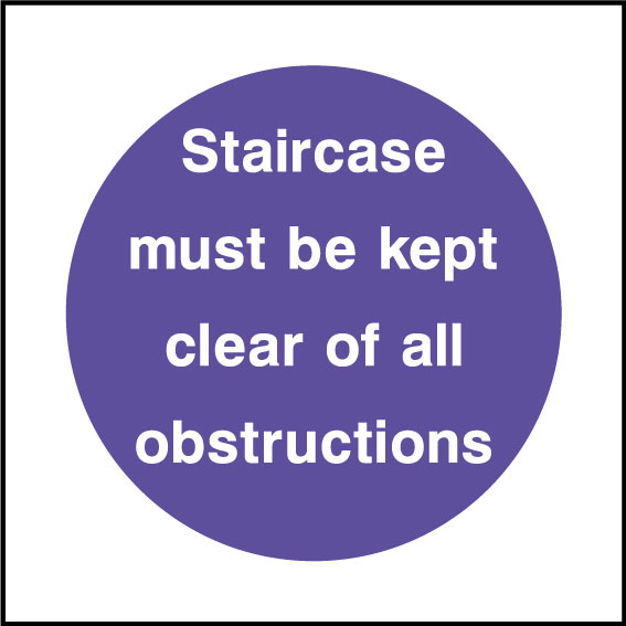 Staircase must be kept clear sign
