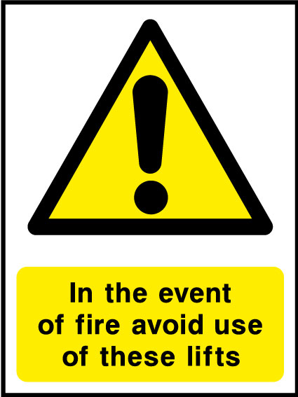 Lift usage in event of a fire sign