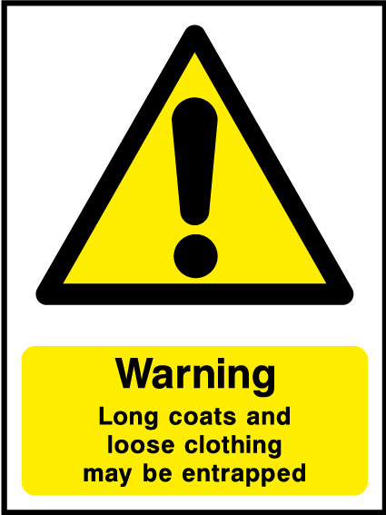 Long coats and loose clothing sign