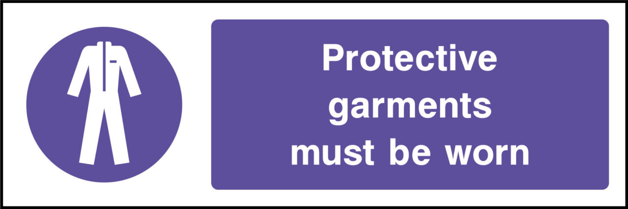 Protective garments sign