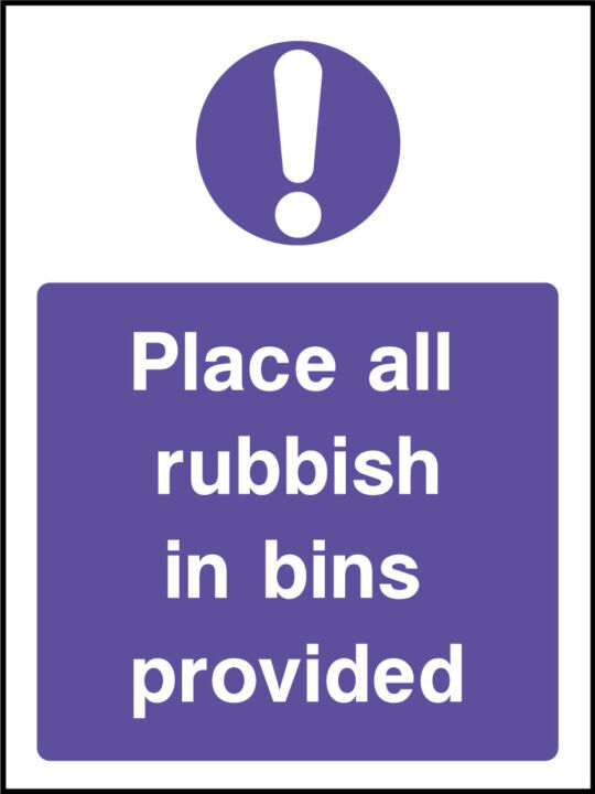 Place rubbish in bins sign
