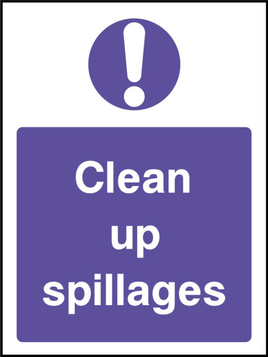 Clean up spillages sign