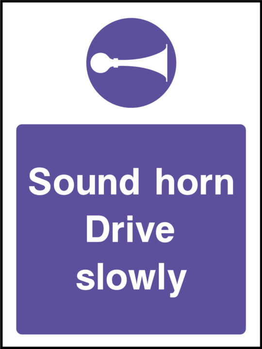 Drive slow sign