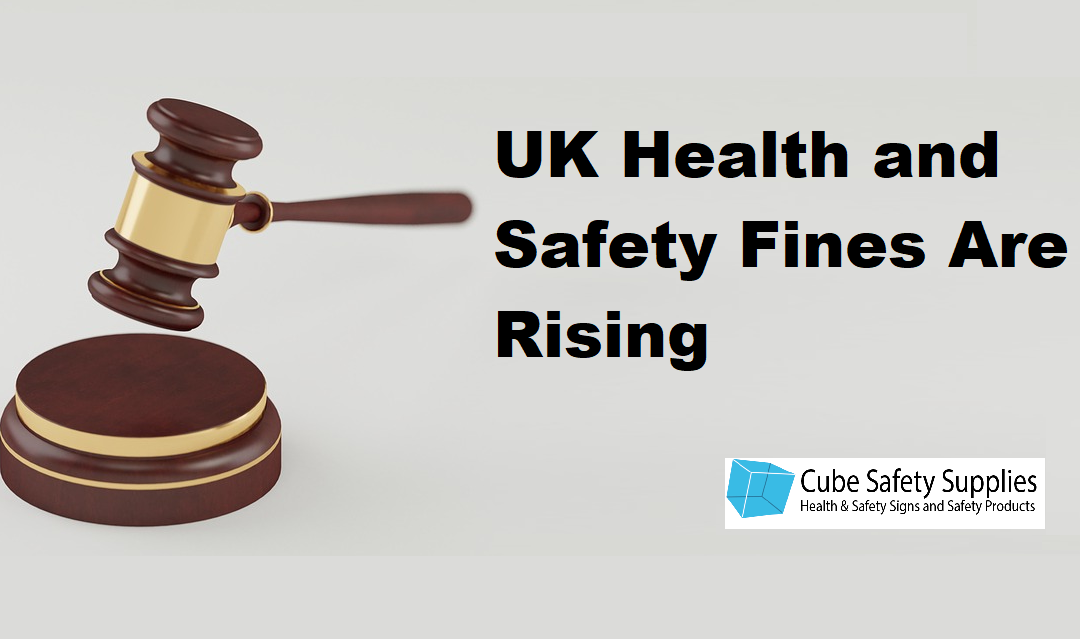 UK Health and Safety Fines Rising